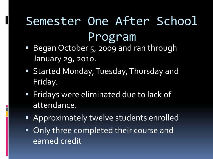 Semester One After School Program