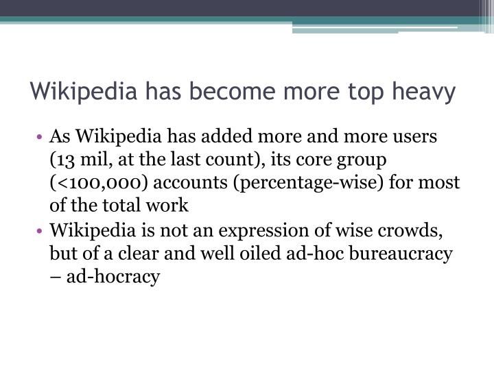 Wikipedia has become more top heavy