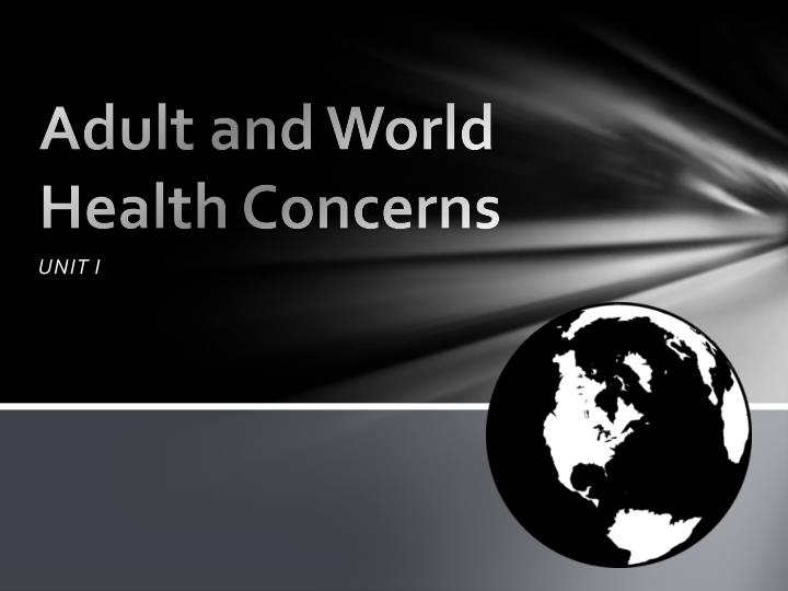 adult and world health concerns n.