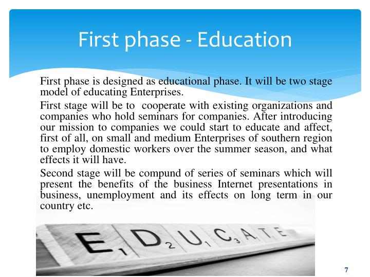 First phase - Education