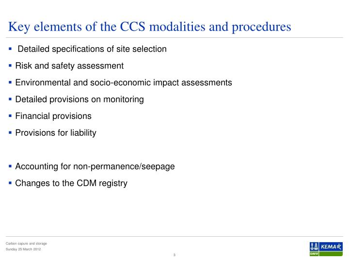 Key elements of the ccs modalities and procedures