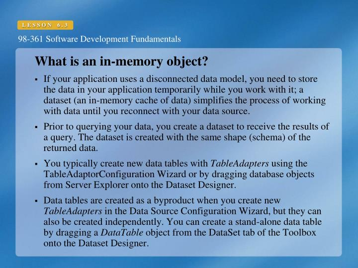 What is an in-memory object?