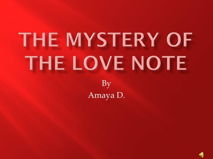 the mystery of the love note n.