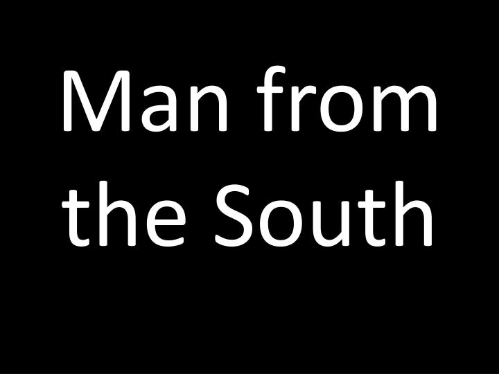 Man from the south