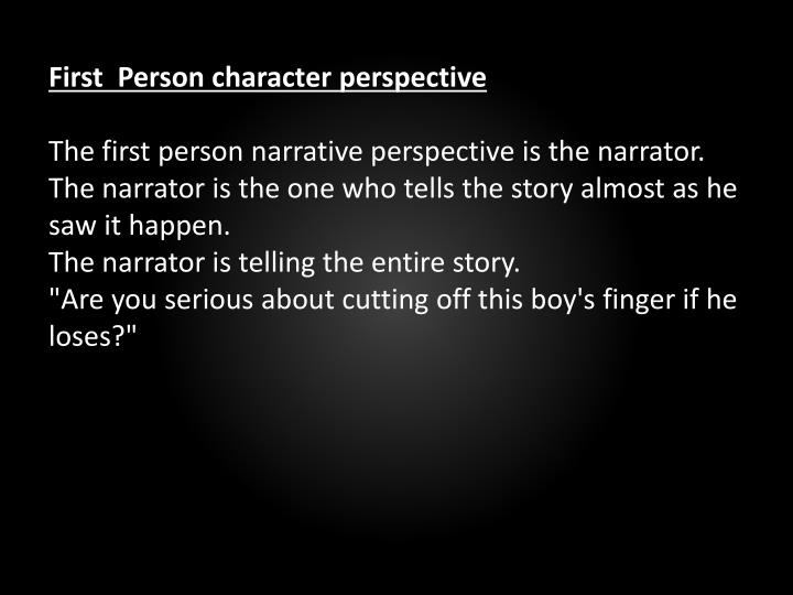 First  Person character perspective