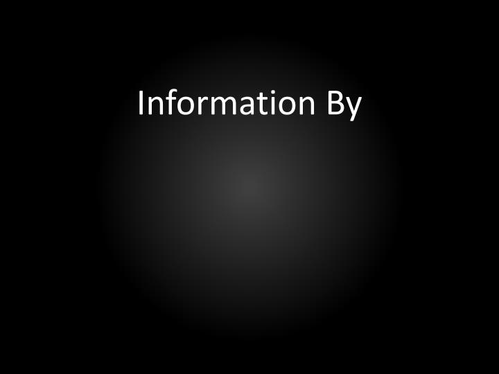 Information By