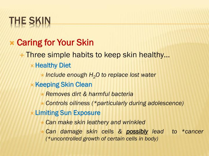 Caring for Your Skin