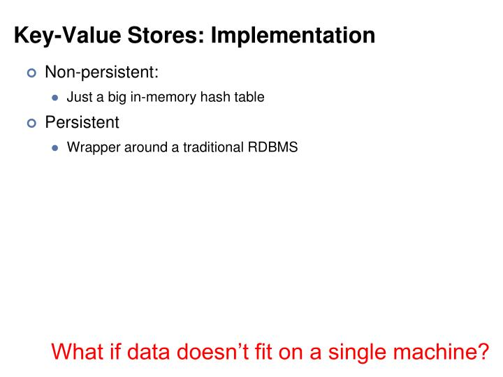 Key-Value Stores: Implementation