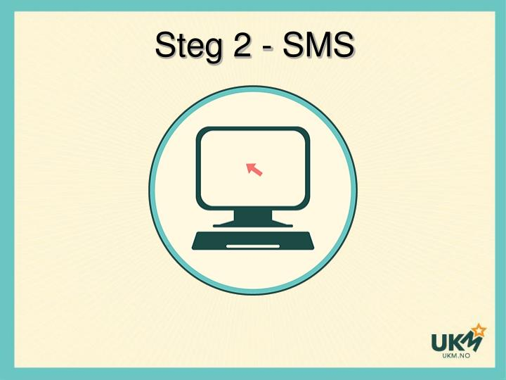 Steg 2 - SMS
