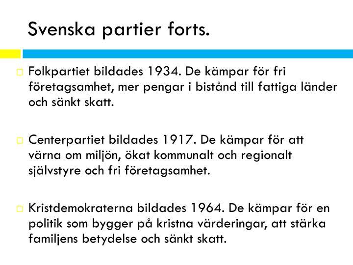Svenska partier forts
