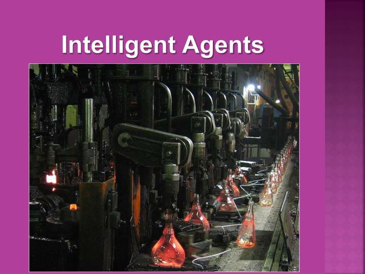Intelligent Agents