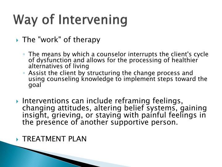 Way of Intervening