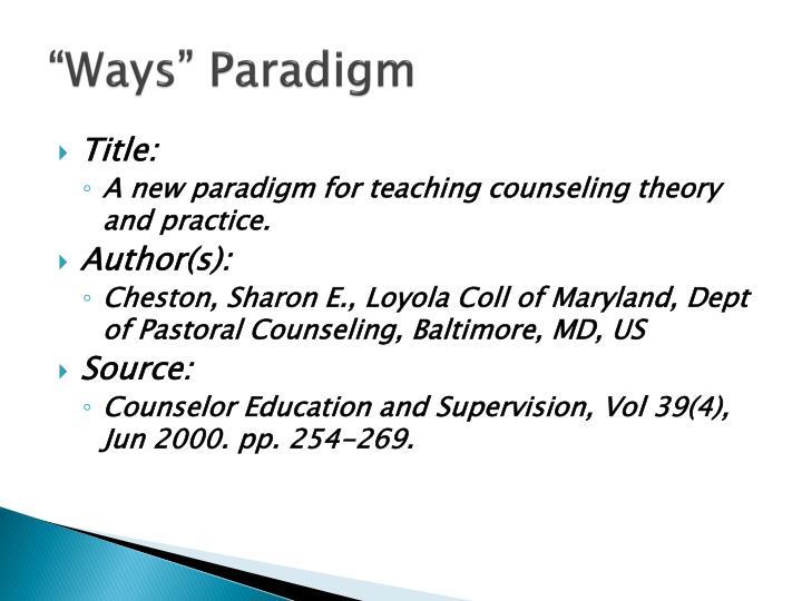 """""""Ways"""" Paradigm"""