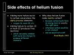 side effects of helium fusion