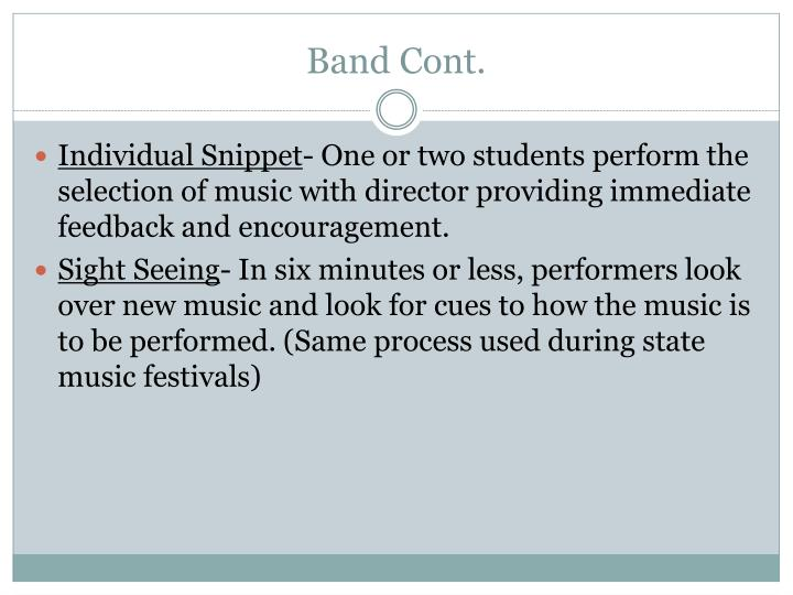 Band Cont.