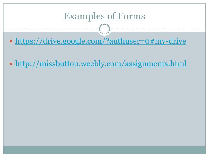 Examples of Forms