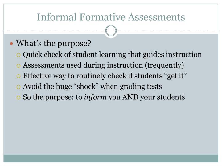Informal Formative Assessments