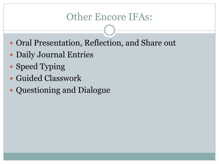 Other Encore IFAs: