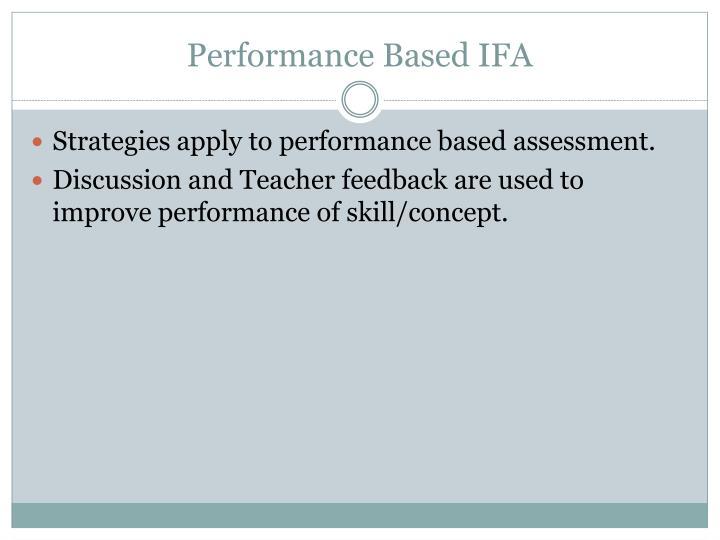 Performance Based IFA