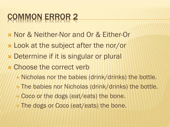 Nor & Neither-Nor and Or & Either-Or