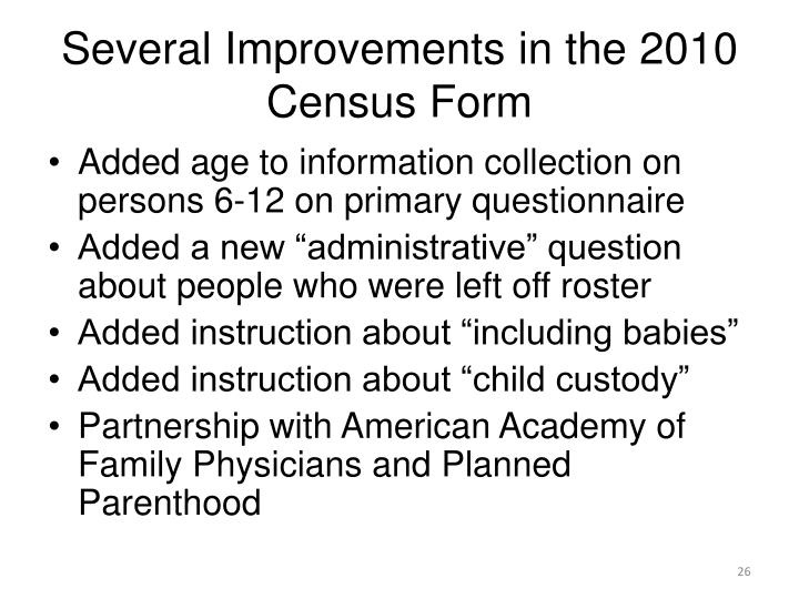 Several Improvements in the 2010 Census Form