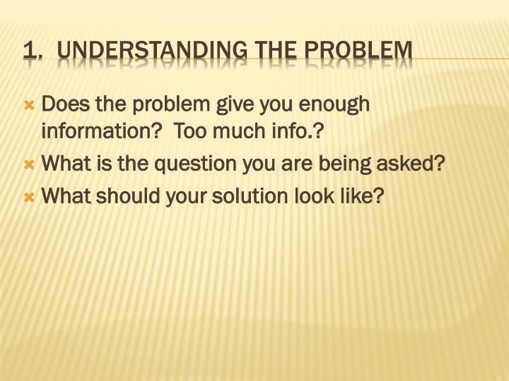 1 understanding the problem