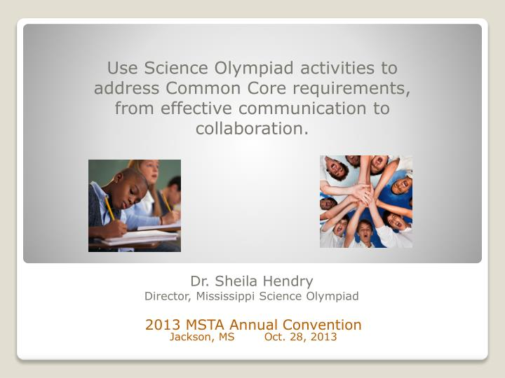 Dr sheila hendry director mississippi science olympiad