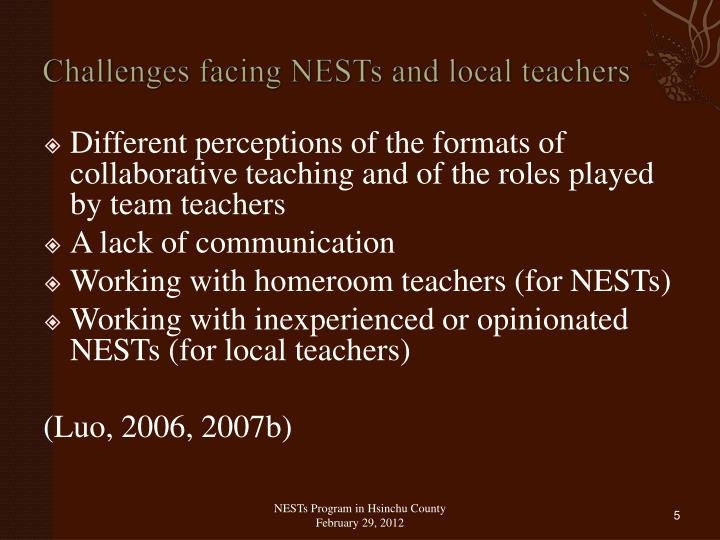 Challenges facing NESTs and local teachers
