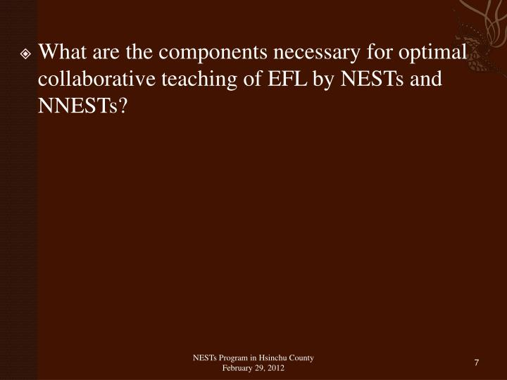 What are the components necessary for optimal collaborative teaching of EFL by NESTs and NNESTs?