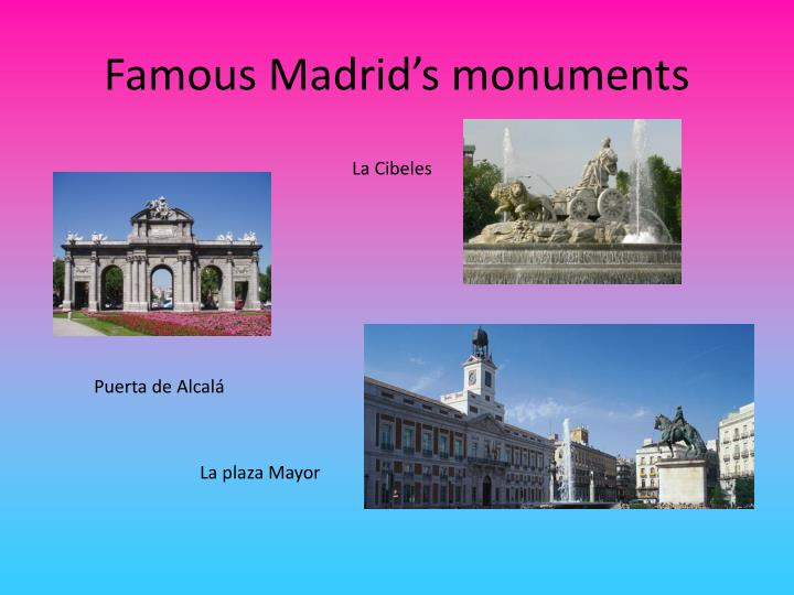 Famous Madrid's monuments