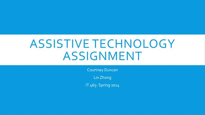 assistive technology assignment n.