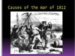 causes of the war of 18122