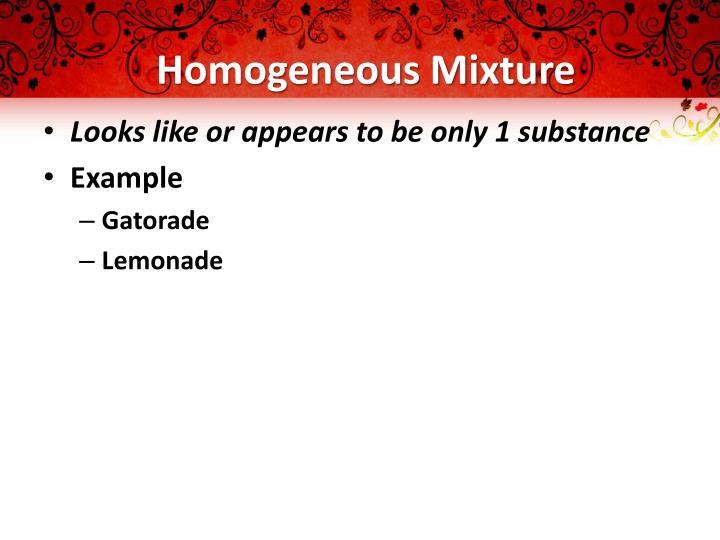 Homogeneous Mixture
