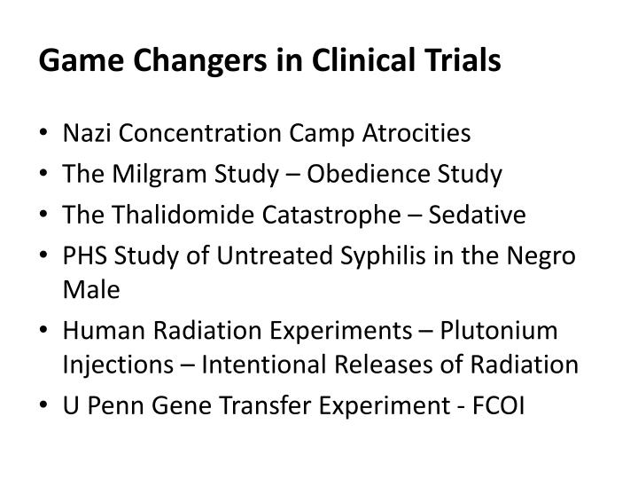 Game Changers in Clinical Trials