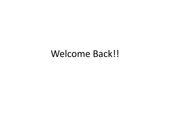 welcome back n.