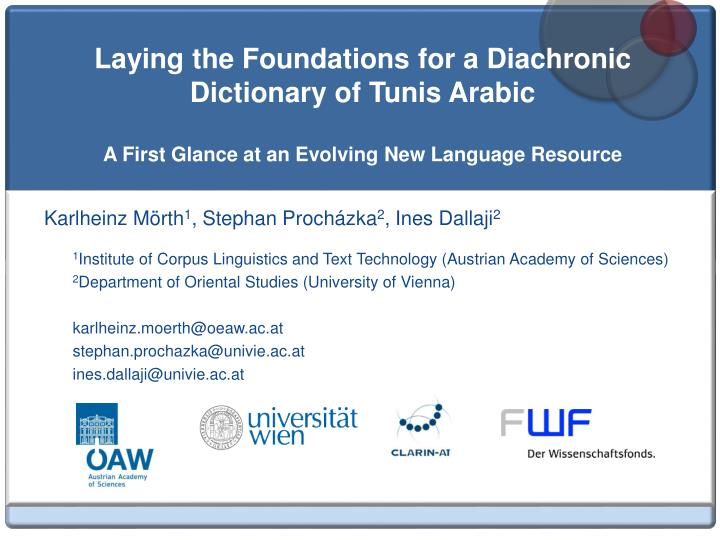 Laying the Foundations for a Diachronic Dictionary of Tunis Arabic