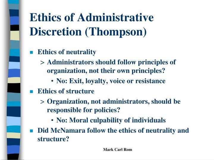 Ethics of Administrative Discretion (Thompson)