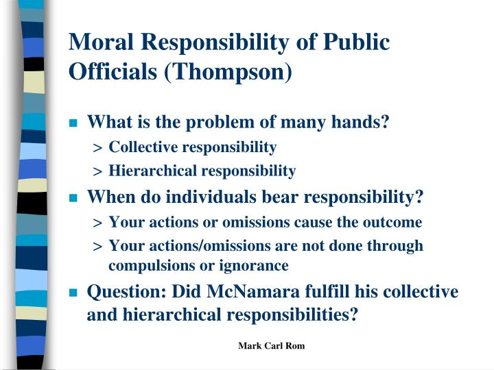 Moral Responsibility of Public Officials (Thompson)