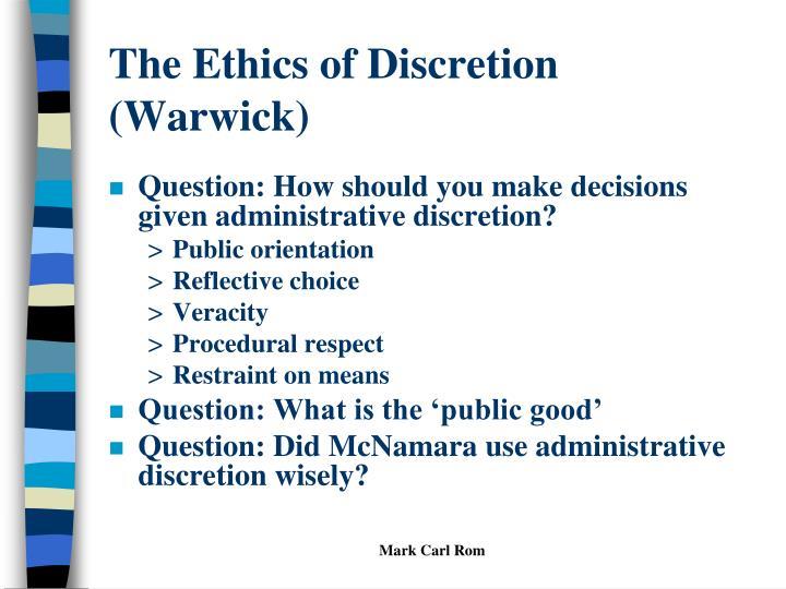 The Ethics of Discretion (Warwick)