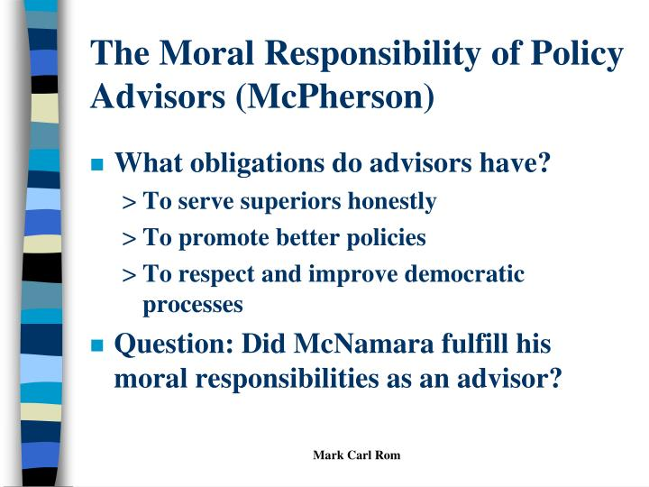 The Moral Responsibility of Policy Advisors (McPherson)