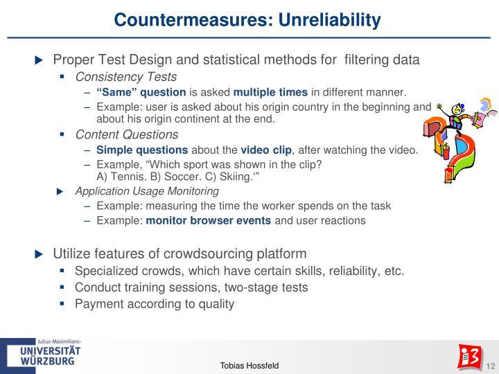 Countermeasures: Unreliability