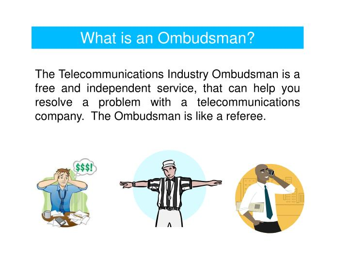 What is an Ombudsman?