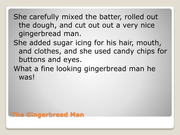The gingerbread man2