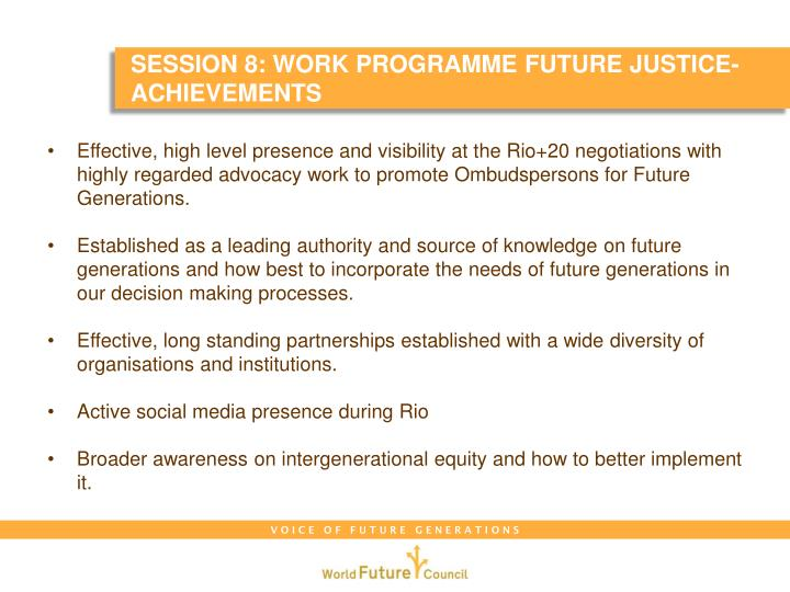 Session 8: Work programme FUTURE JUSTICE- Achievements