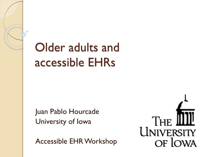 Older adults and accessible ehrs