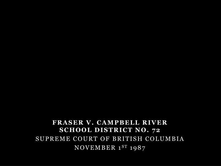 Fraser v. Campbell River School District No. 72