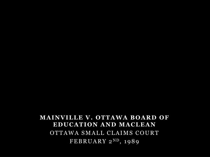 MAINVILLE v. OTTAWA BOARD OF EDUCATION AND MACLEAN