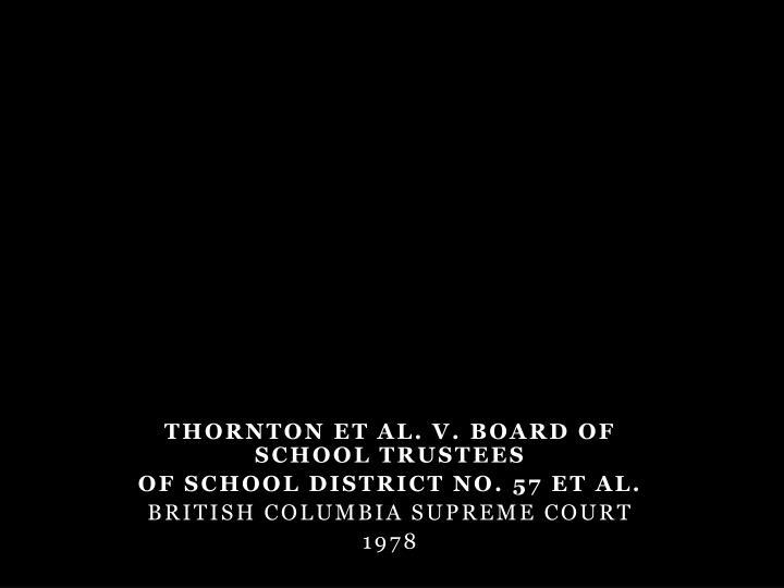 THORNTON et al. v. BOARD OF SCHOOL TRUSTEES