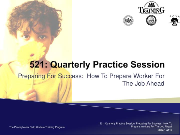 521 quarterly practice session n.