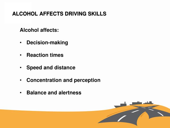 Alcohol affects driving skills1